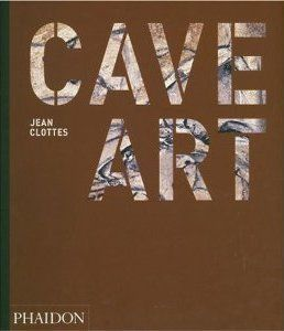 A review of Jean Clottes' Cave Art, published by Phaidon
