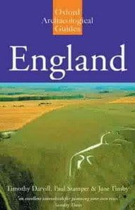 England An Oxford Archaeological Guide by Darvill, Stamper and Timby