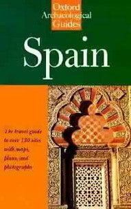 Spain An Oxford Archaeological Guide by Roger Collins