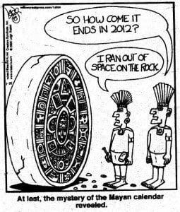 Mayan calendar ends in 2012