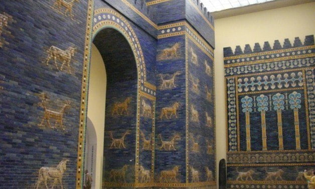 Babylon to Berlin & Beyond: the Ishtar Gate in the Pergamon Museum and Around the World
